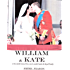 William & Kate - and the untold story of love, sex and scandal inside the Royal Family