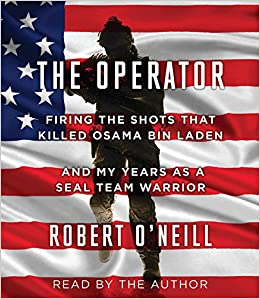 The Operator: Firing The Shots That Killed Osama Bin Laden And My Years As A SEAL Team Warrior Free Download