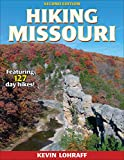 Hiking Missouri (America s Best Day Hiking Series)
