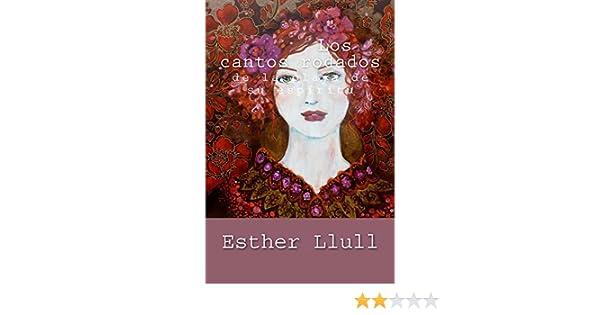 Amazon.com: Los cantos rodados de la playa de su espíritu (Spanish Edition) eBook: Esther Llull: Kindle Store