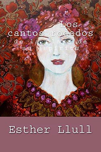 Los cantos rodados de la playa de su espíritu (Spanish Edition) by [Llull