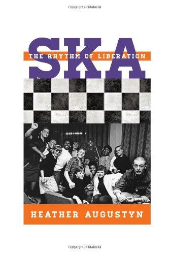 Ska: The Rhythm of Liberation (Tempo: A Rowman & Littlefield Music Series on Rock, Pop, and - Ska E