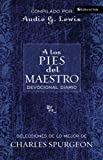 A los Pies del Maestro (At the Master's Feet: A Daily Devotional) (Spanish Edition)