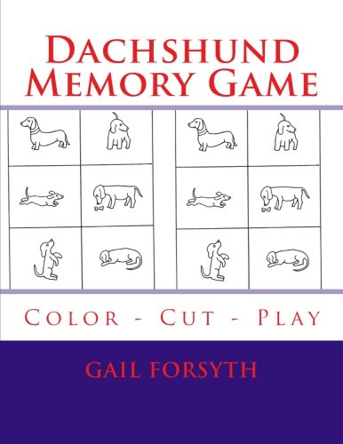 Dachshund Memory Game: Color - Cut - Play ebook