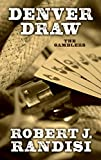img - for Denver Draw (The Gamblers) book / textbook / text book