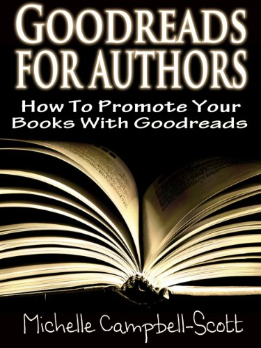 Goodreads for authors how to use goodreads to promote your books goodreads for authors how to use goodreads to promote your books by campbell solutioingenieria Choice Image