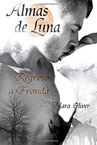 Regreso a Fronda (Almas de Luna) (Volume 1) (Spanish Edition)