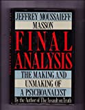 Final Analysis, Jeffrey Moussaieff Masson, 020152368X