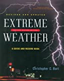 img - for Extreme Weather: A Guide and Record Book (Revised and Updated) by Christopher C. Burt (2007-07-17) book / textbook / text book