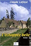 L'Echappée Belle, Tome 1 :