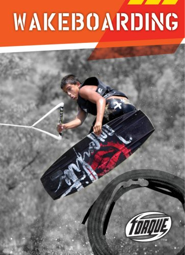 Wakeboarding (Torque Books: Action Sports) -