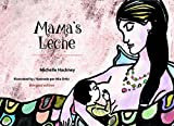 Mama's Leche (Family and World Health) (English and Spanish Edition)