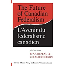 The Future of Canadian Federalism