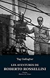 img - for Les aventures de Roberto Rossellini (Cin ma) (French Edition) book / textbook / text book