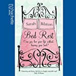 Bed Rest | Sarah Bilston