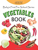 Baby's First Pre-School Series: Vegetables