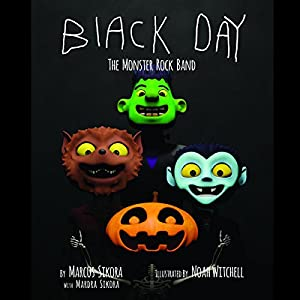 Black Day: The Monster Rock Band Audiobook