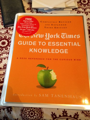 New York Times Guide to Essential Knowledge, 3rd ed., The by Times, York, New [12 December 2011] (New York Times Guide To Essential Knowledge)