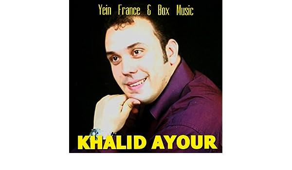 MP3 AYOUR TÉLÉCHARGER KHALID