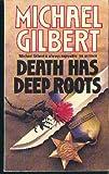 Death Has Deep Roots, Michael Gilbert, 0060809574