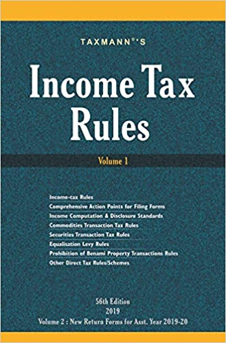 Income Tax Rules (56th Edition 2019) : Set of 2 Volumes) Taxmann