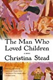 Image of The Man Who Loved Children: A Novel