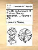 The Life and Opinions of Tristram Shandy, Gentleman, Laurence Sterne, 1170430430