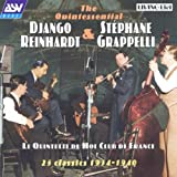 The Quintessential Django Reinhardt & Stephane Grappelli: Le Quintette Du Hot Club De France - 25 Classics 1934-1940