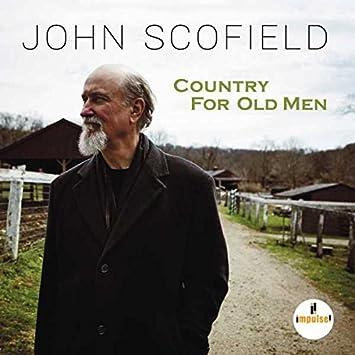 amazon country for old men john scofield フュージョン 音楽