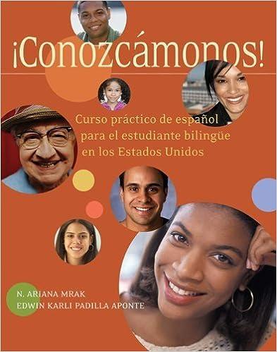 Book Conozcámonos!: Curso práctico de espanol para el estudiante bilingüe en los Estados Unidos (World Languages) by N. Ariana Mrak (2006-10-25)