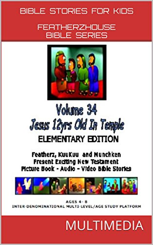 Bible Stories for Kids: Jesus 12 Years Old in Temple (AudioVideo