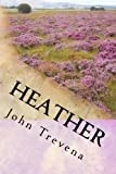Heather (Annotated Edition), John Trevena, 1475097239