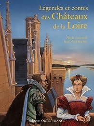 Légendes et contes châteaux de la Loire par Nicole Lazzarini