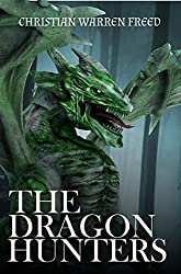 The Dragon Hunters: A History of Malweir Book 2
