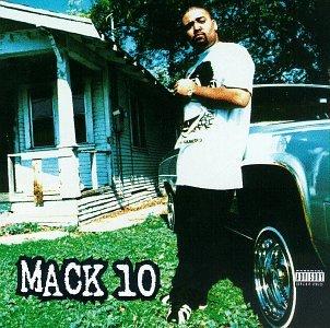 Mack 10Explicit Lyrics