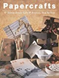 img - for Papercrafts: 50 Extraordinary Gifts and Projects, Step by Step book / textbook / text book