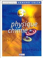 Physique, chimie : 3e. Manuel de l'élève 99