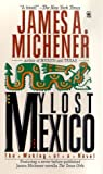 My Lost Mexico, James A. Michener, 0812534379
