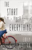 The Start of Everything: A Novel by  Emily Winslow in stock, buy online here