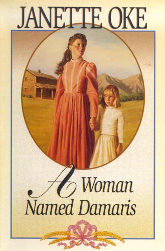 A Woman Named Damaris (Women of the West #4)