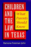 Children and the Law in Texas: What Parents Should Know