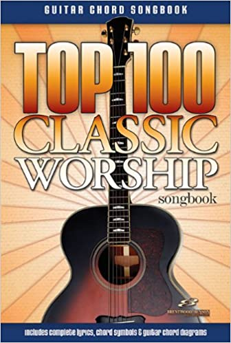 Amazon.com: Top 100 Classic Worship Songs Guitar Songbook (Guitar ...