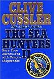 The Sea Hunters II, Clive Cussler and Craig Dirgo, 0399149252