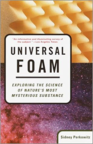 Amazon universal foam exploring the science of natures most amazon universal foam exploring the science of natures most mysterious substance 9780385720700 sidney perkowitz books fandeluxe Images