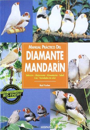 Descargar Libro Manual Práctico Del Diamante Mandarín Rod Fischer