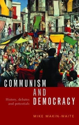 Communism and Democracy: History, debates and potentials