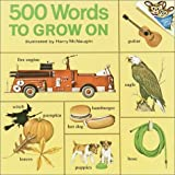 img - for 500 Words to Grow on (Pictureback(R)) book / textbook / text book