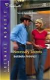 Necessary Secrets, Barbara Phinney, 0373274149