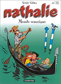 Nathalie, tome 12 : Mondo Veneziano par Salma