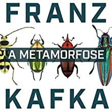 A Metamorfose [The Metamorphosis] Audiobook by Franz Kafka Narrated by Raul Rosa